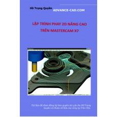 Hướng dẫn lập trình phay 2D Mastercam X7