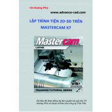 HƯỚNG DẪN LẬP TRÌNH TIỆN 2D-3D MASTERCAM X7