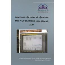 Câm nang lập trình và vận hành máy CNC FANUC 16IM-18IM VÀ 21IM