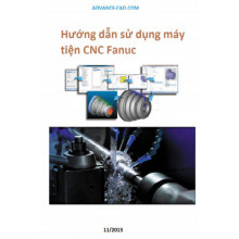 Giáo trình HD lập trình gia công Tiện hoàn chỉnh CNC FANUC