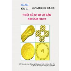 Hướng dẫn thiết kế 2D-3D ArtCAM Pro cho người mới học