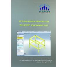 Sử dụng modul hàn kim loại Weldment SolidWorks 2013